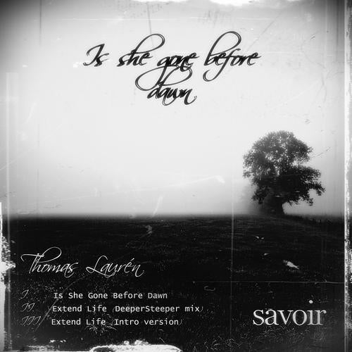 Is She Gone Before Dawn from Savoir Records on Beatport