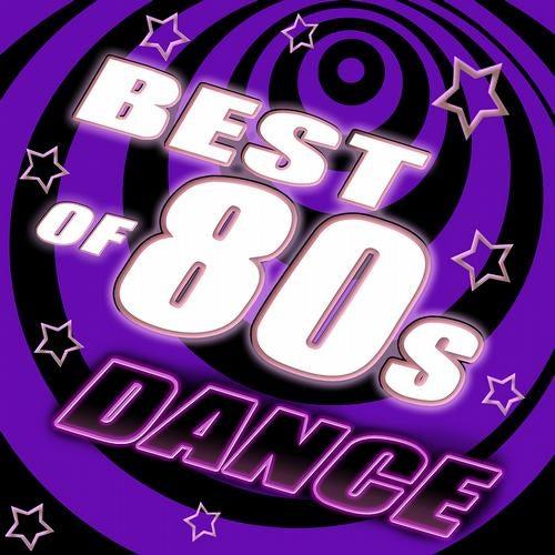 Best of 80's Dance, Vol. 2 - #1 80's Dance Club Hits Remixed