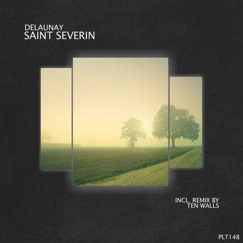 Delaunay - Saint Séverin (Incl. Remix by Ten Walls) Image
