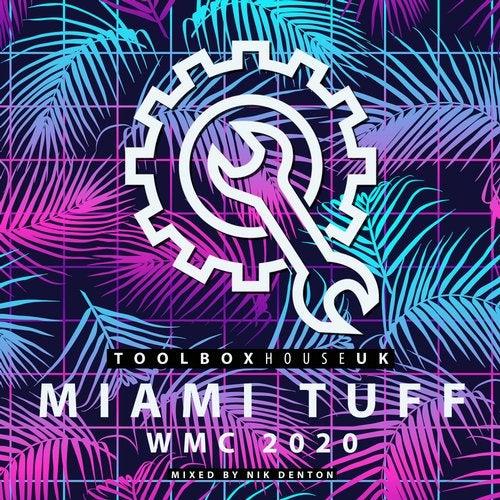 Miami Tuff - WMC 2020
