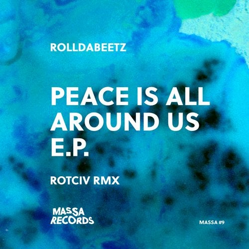 Peace is All Around Us E.P.