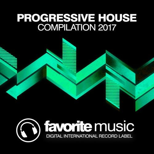 Progressive House (Compilation 2017) from Favorite Music on