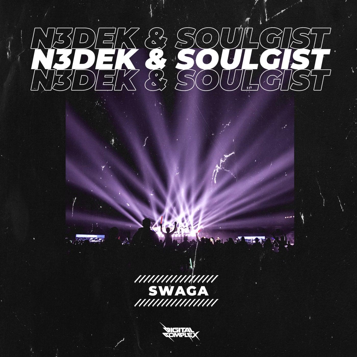 N3dek & Soulgist - SWAGA [OUT NOW] Image
