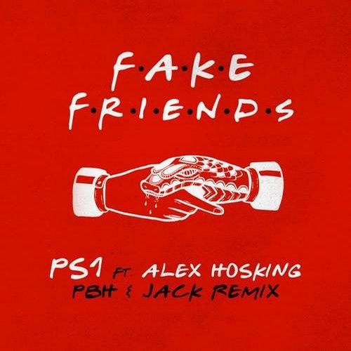 Fake Friends (PBH & Jack Remix)
