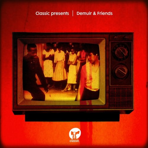 Classic presents Demuir & Friends from Classic Music Company