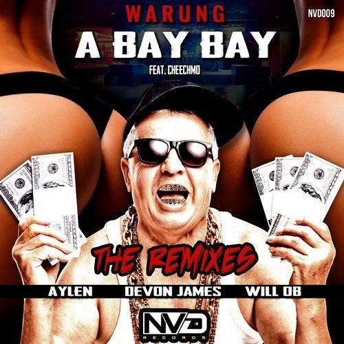 A Bay Bay: The Remixes
