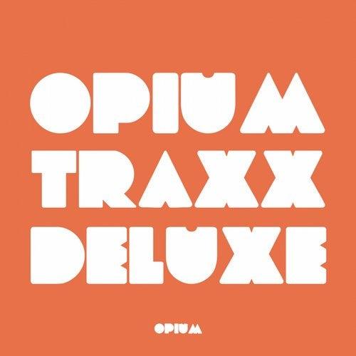 Opium Traxx Deluxe