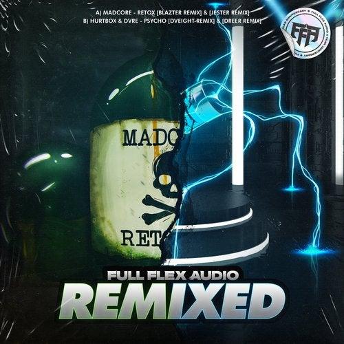 'Psycho' & 'Retox' (Remixed)