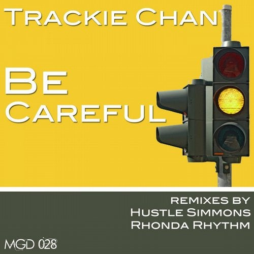 Be Careful from Modulate Goes Digital on Beatport