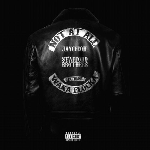 Not At All (feat. Waka Flocka Flame)