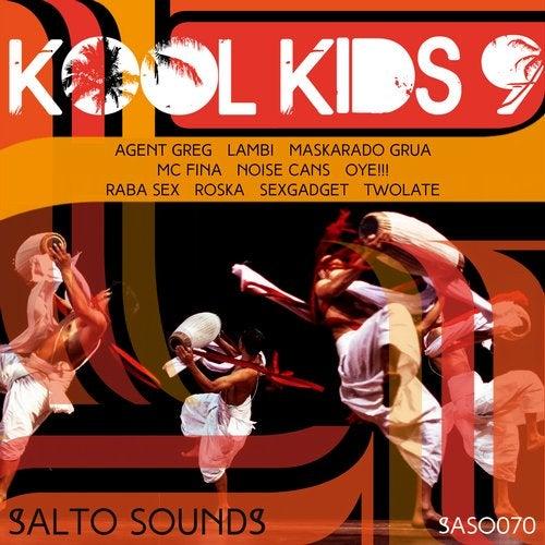 Gregor Salto Presents Kool Kids 9