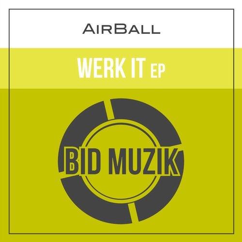Werk It EP