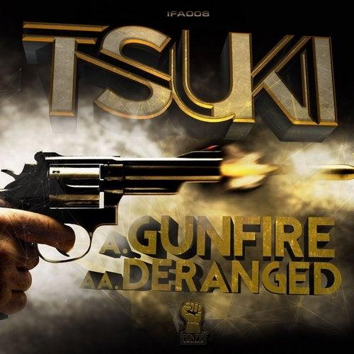 Gunfire/Deranged