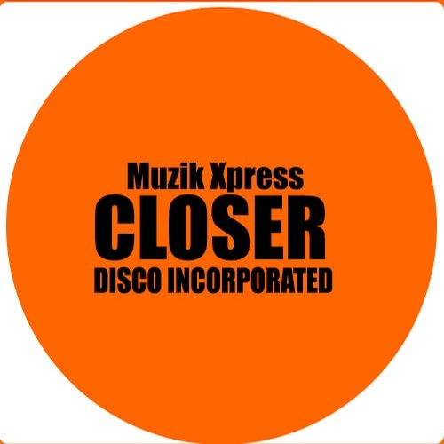 Disco Incoporated - Closer