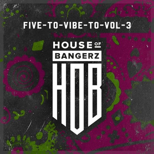 Five To Vibe To, Vol. 3