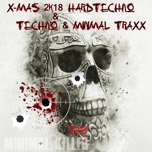 X-Mas 2K18 Hardtechno & Techno & Minimal Traxx