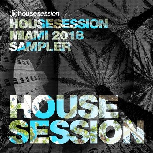 Housesession Miami 2018 Sampler