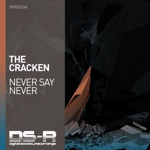 The Cracken - Never Say Never (Extended Mix) [Digital Society Recordings]