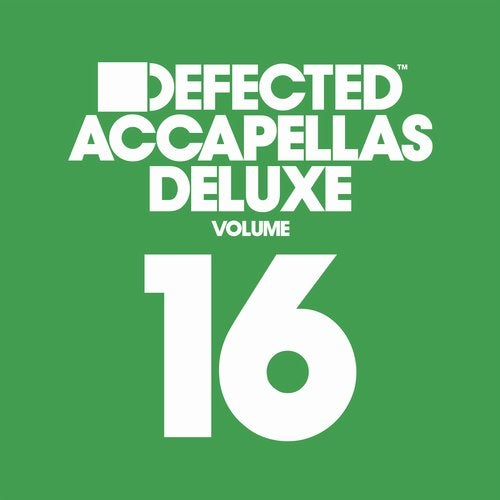 Defected Accapellas Deluxe Volume 16