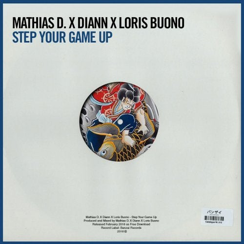 Step Your Game Up Original Mix by Mathias D Loris Buono Diann