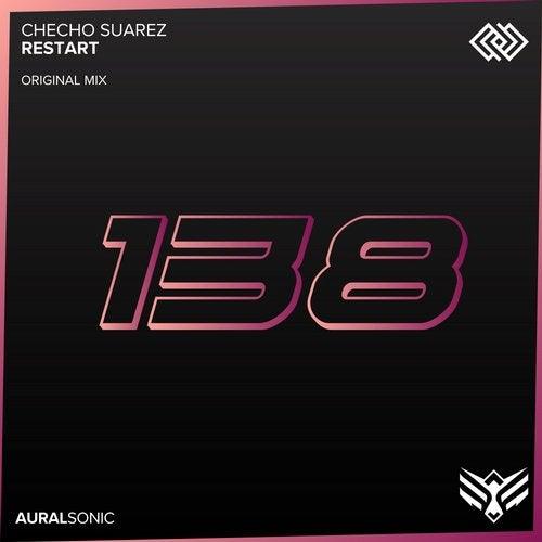 Checho Suarez - Restart (Original Mix) [2020]