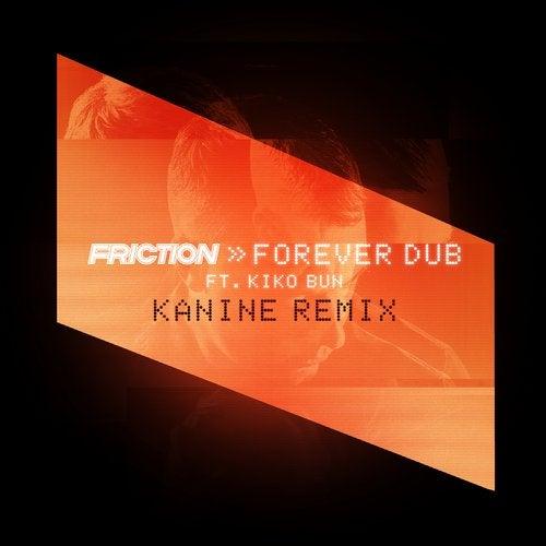 Forever Dub (ft. Kiko Bun)