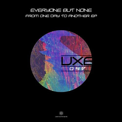 05f33db933b9b7 From One Day to Another (Original Mix) by Everyone But None on Beatport