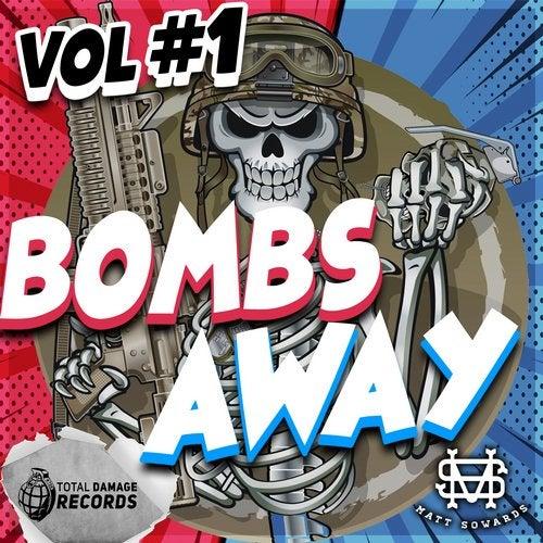 BOMBS AWAY Vol #1