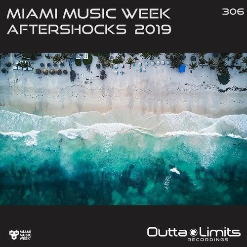 Miami Music Week Aftershocks 2019