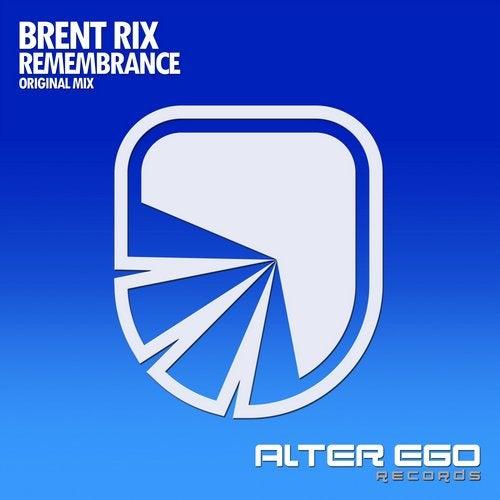 Brent Rix - Remembrance