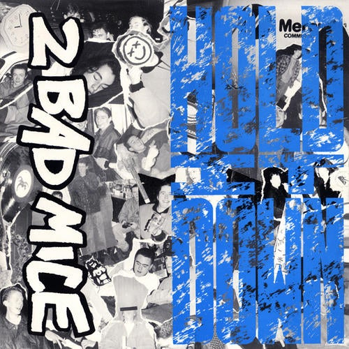 Hold It Down / Waremouse / Bombscare / 2 Bad Mice (Remix)