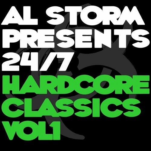 Al Storm Presents: 24 / 7 Hardcore Classics - Volume 1