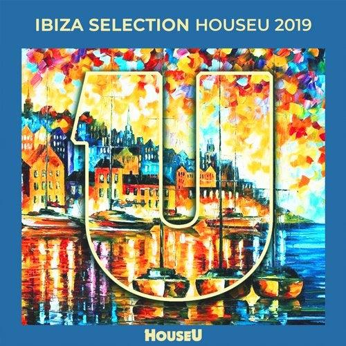 Ibiza Selection HouseU 2019