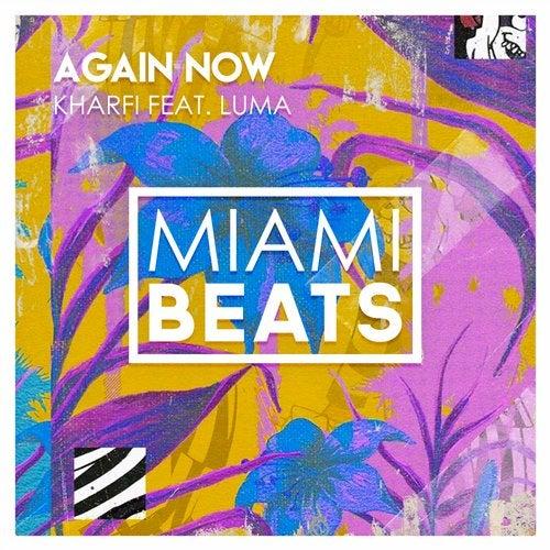Again Now (Original Mix) by Luma, Kharfi on Beatport