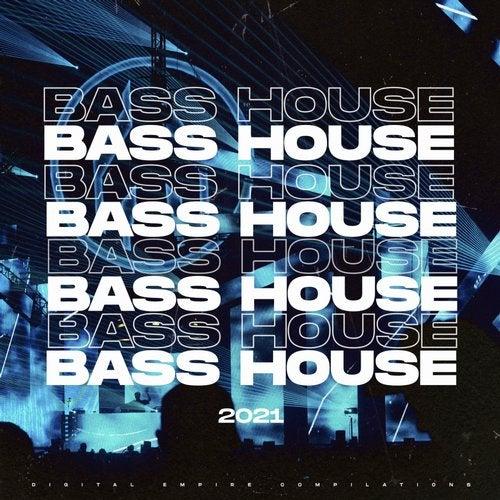 Bass House 2021