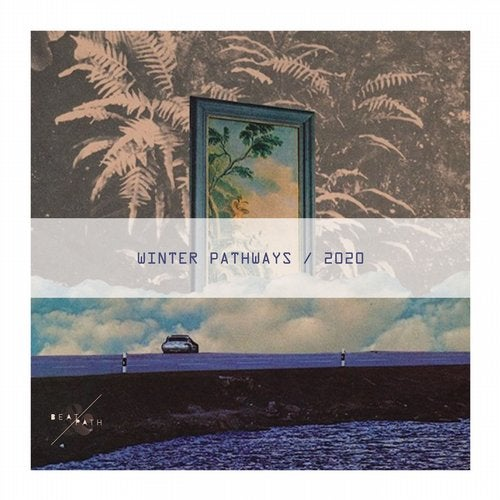 Winter Pathways Compilation 2020 from Beat & Path on Beatport Image