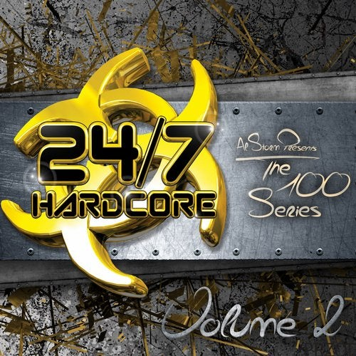 24/7 Hardcore - The 100 Series, Vol. 2