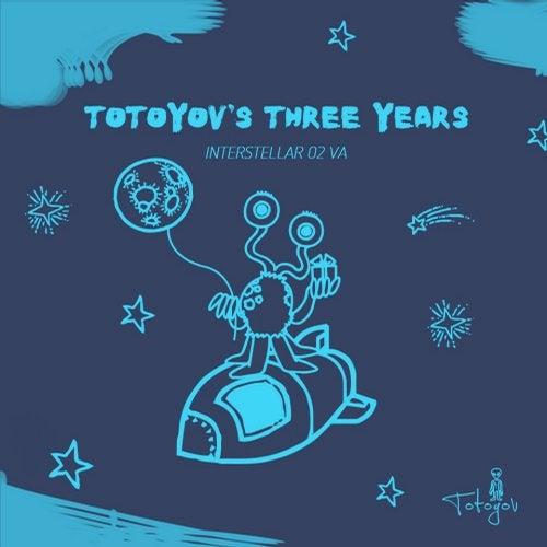 Interstellar 02 - Totoyov Three's Years