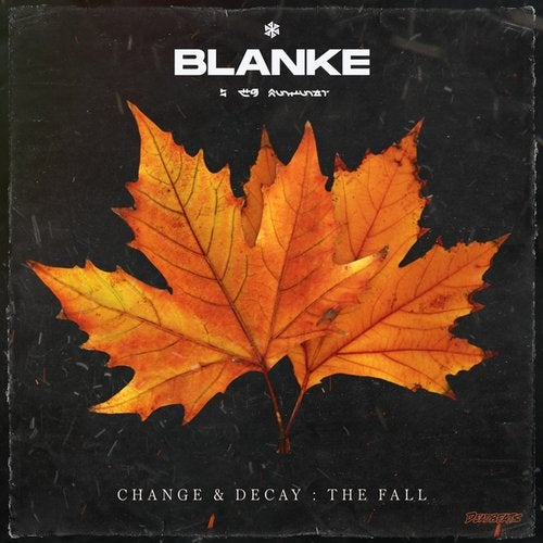 Blanke - Change & Decay: The Fall [EP]