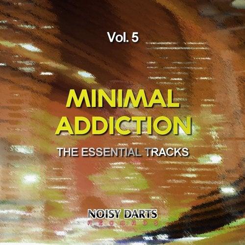 Minimal Addiction, Vol. 5 (The Essential Tracks)