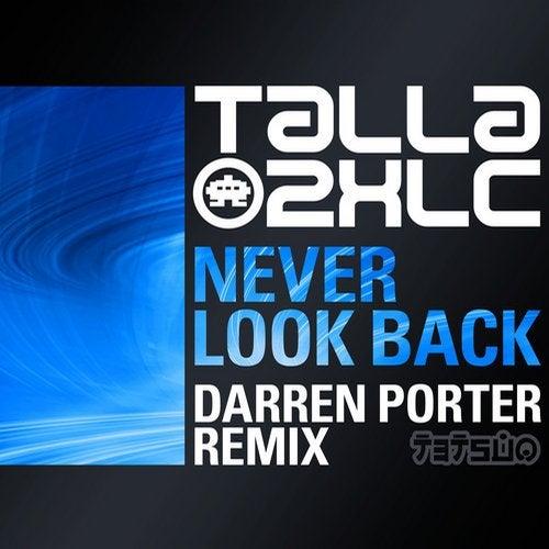 Never Look Back (Darren Porter Remix)