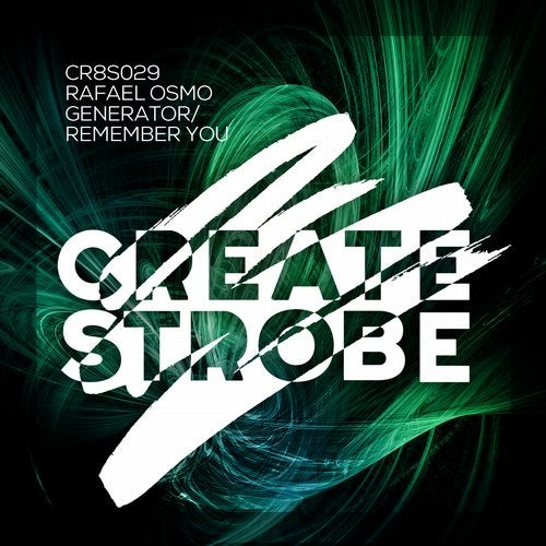 Rafael Osmo - Remember You (Extended Mix) [Create Strobe]