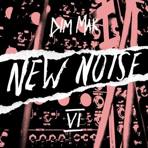 Dim Mak Presents New Noise, Vol. 6