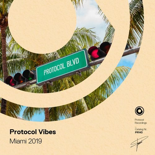 Protocol Vibes - Miami 2019 - Extended Versions