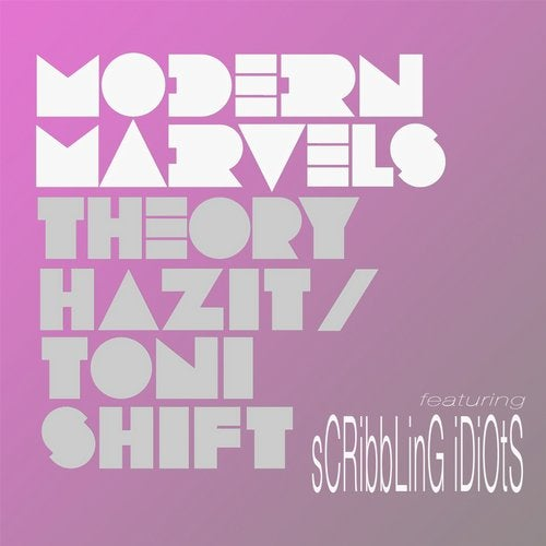 Modern Marvels (Idiots Version)  (feat. Scribbling Idiots)
