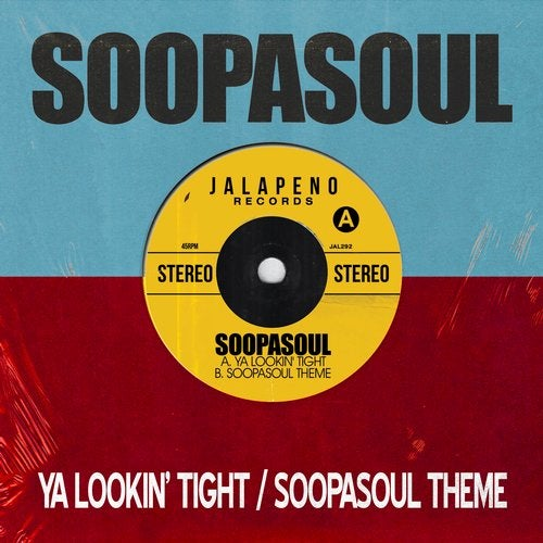 Ya Lookin' Tight / Soopasoul Theme