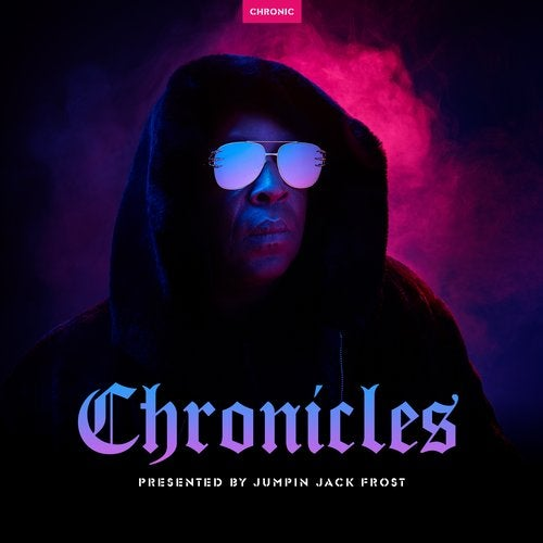 Chronicles: Presented by Jumpin Jack Frost