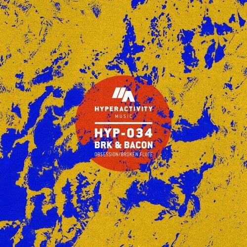 BRK & Bacon - Obsession / Broken Flute [HYP034]