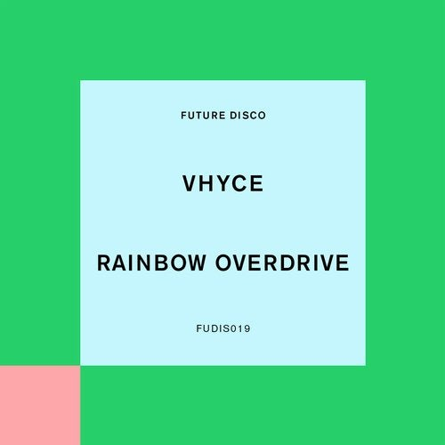 Rainbow Overdrive (Extended Mix)