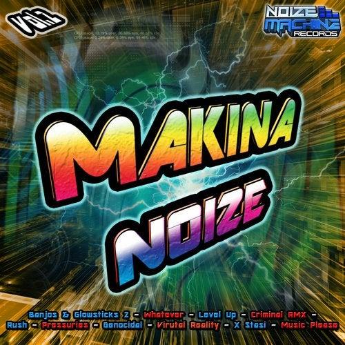 Makina Noize, Vol. 2